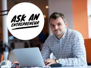 Ask an Entrepreneur Forum